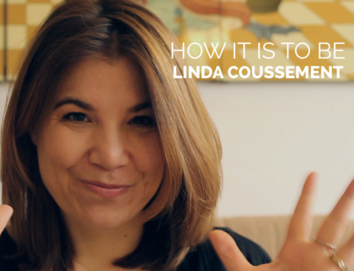 How It Is to Be Linda Coussement