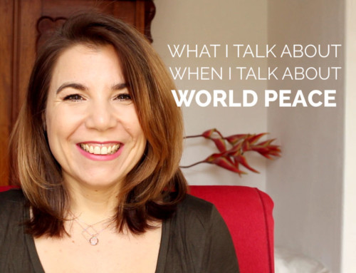 What I Talk About When I Talk About World Peace